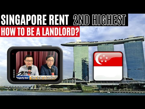 Singapore Rent 2nd Highest in the World   How to Be a Landlord?