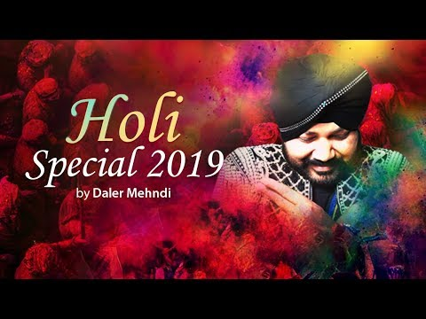 Holi Special 2017  | Jukebox | Video Songs Full HD | Daler Mehndi thumbnail