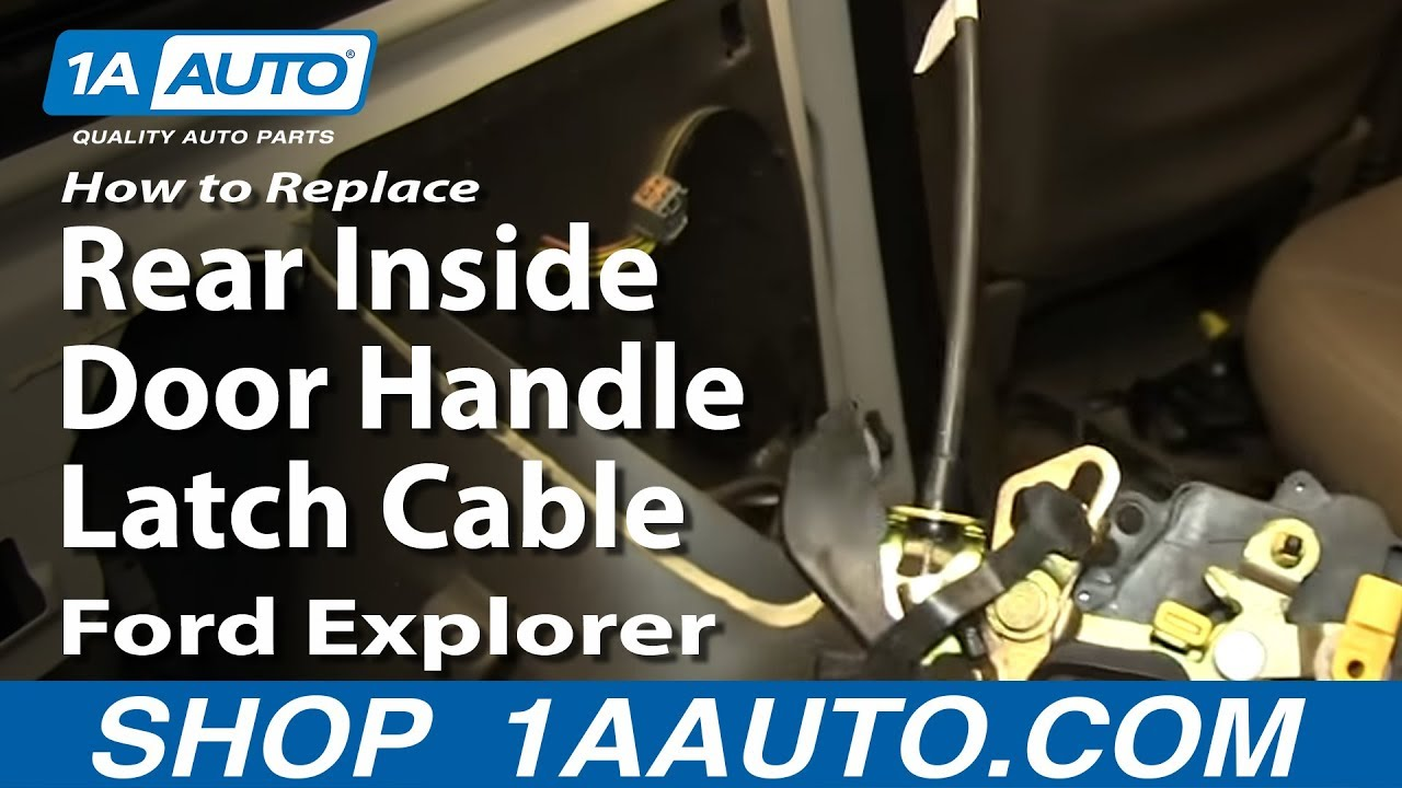 how to replace rear inside door handle latch cable 2002