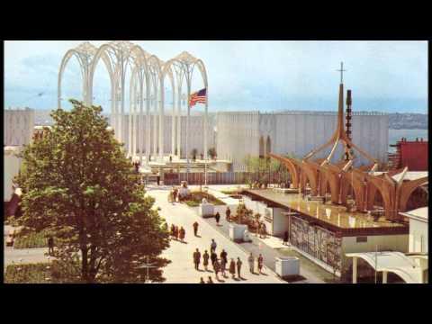 SEATTLE'S WORLD FAIR 1962