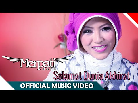 Merpati Band - Selamat Dunia Akhirat - Official Music Video - NAGASWARA