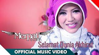 Merpati Band - Selamat Dunia Akhirat - Official Music Video - NAGASWARA
