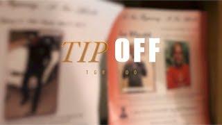 Download TGR 300 - Tip Off (Official Video)