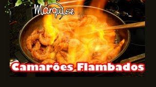 Minuto Marquise 73 :: Como Flambar Camarões
