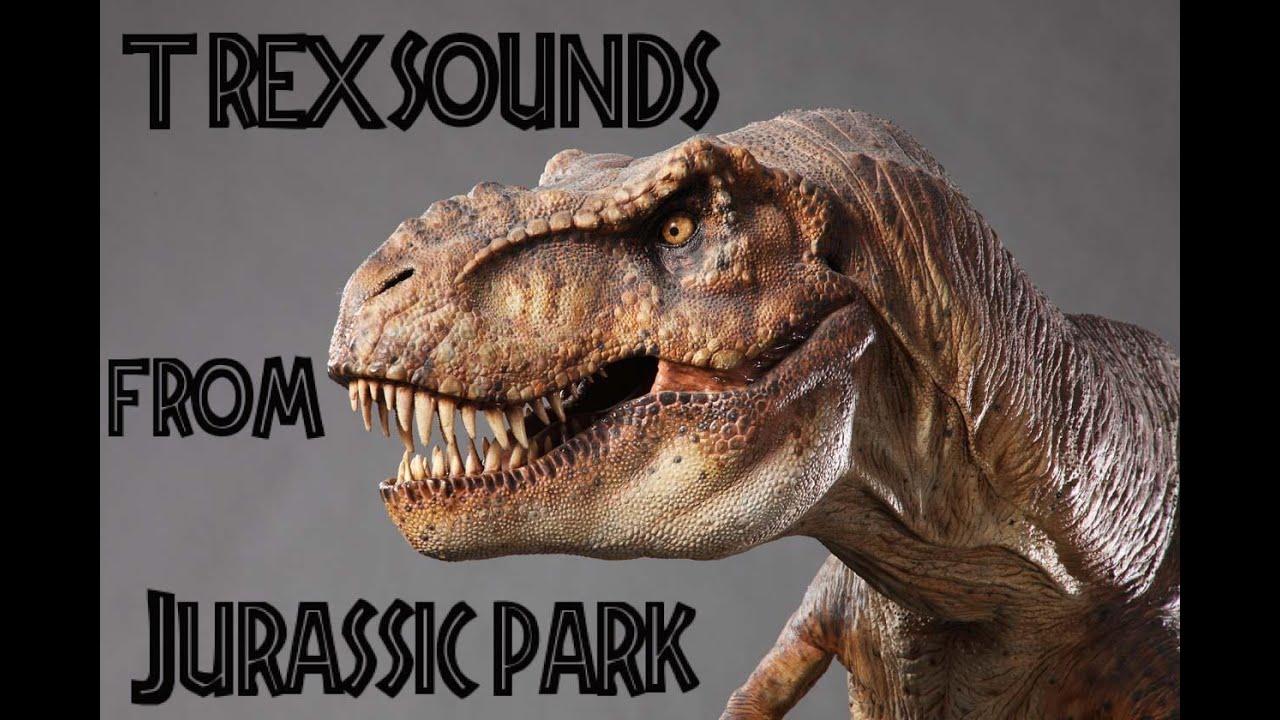 Jurassic Park T Rex Roar The Many sounds...