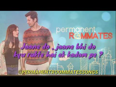 Jaane Do - Permanent Roommates Lyrics - Vaibhav Bundhoo