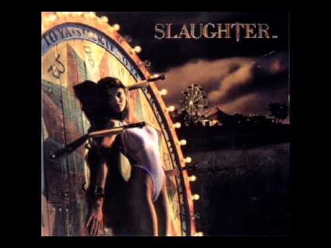 Slaughter - You Are The One (1990)