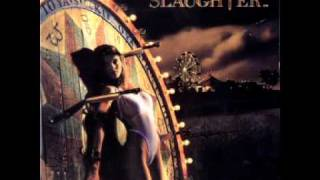 Watch Slaughter You Are The One video