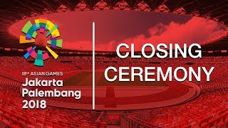 Download Video Jadwal Acara Closing Ceremony Asian Games 2018 MP3 3GP MP4