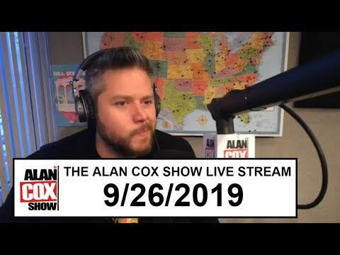 The Alan Cox Show - The Alan Cox Show Live Stream (9/26/2019)