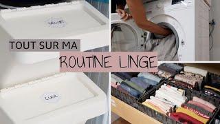 Tout Sur Ma Routine Linge / Laundry Routine...⎜Astuces et Organisation
