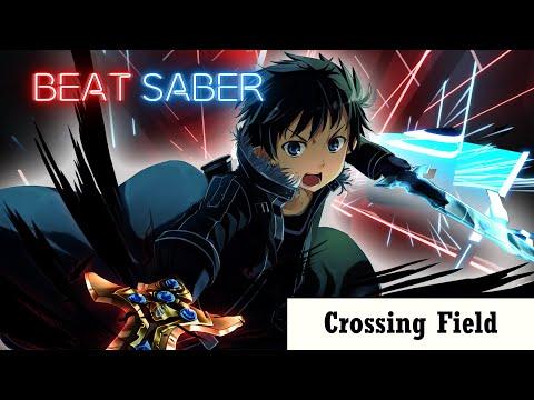 Beat Saber - Sword Art Online OP 1 - Crossing Field (Expert+)