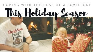 7 Tips on Coping with a Loss This Holiday Season