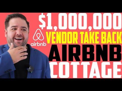 Airbnb Cottage Rental | $1,000,000 Vendor Take Back Mortgage