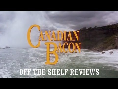 Canadian Bacon Review - Off The Shelf Reviews