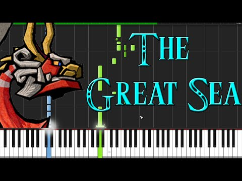 The Great Sea (Ocean Theme) - The Legend Of Zelda: The Wind Waker [Piano Tutorial] (Synthesia)