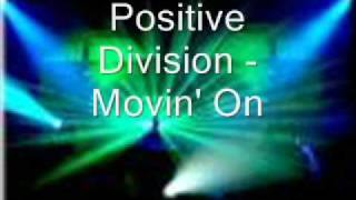 Positive Division - Movin