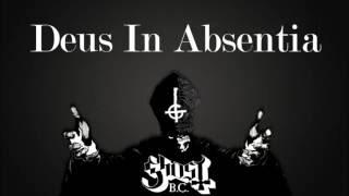 Ghost BC - Deus in Absentia (Lyrics)