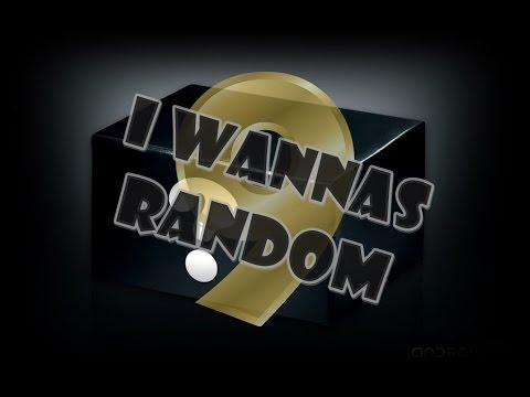 I Wannas Random 9