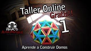 Taller Online Gratis Para Construir Domos 1/4