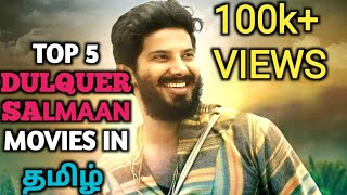 top 5 dulquer salmaan tamil dubbed movies