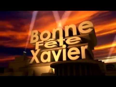 Bonne Fete Xavier Youtube