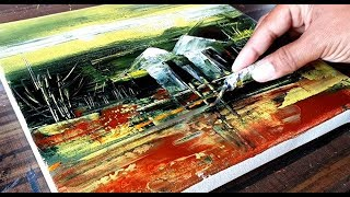 Abstract Landscape Demonstration / Acrylics & Palette knife / Project 365 days / Day #0238