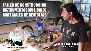 Taller de construcción de instrumentos musicales con material de reciclaje