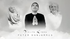 Viejita Linda | Video Oficial | @Peter Manjarrés