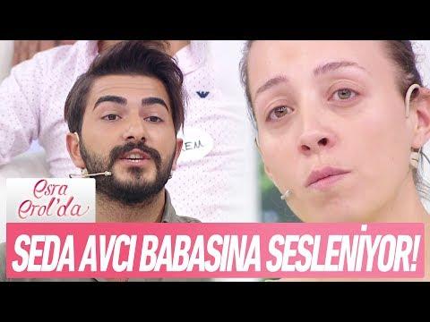 """Seda Avcı:""""Baba Ne Olur Beni Affet!""""  - Esra Erol'da 20 Eylül"""