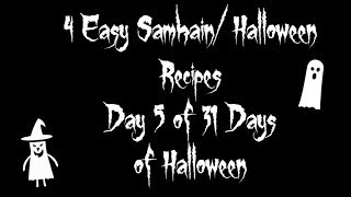 Day 5 Samhain/Halloween Recipes