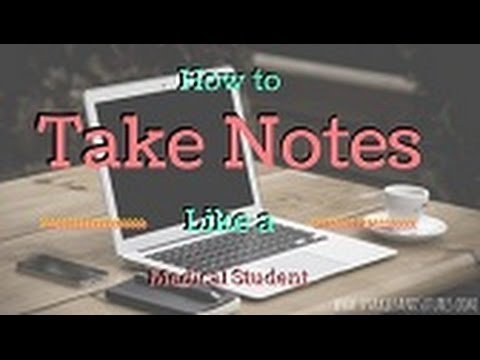 How to Take Notes Like a Medical Student!