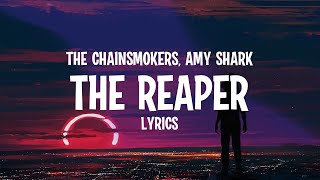The Chainsmokers-The Reaper Lyric