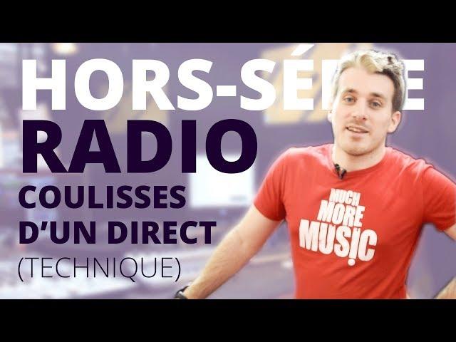 Créer sa radio - Hors-Série : Les coulisses d'un direct radio II