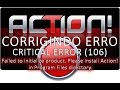 Video Aula Corrigindo erro CRITICAL ERROR (106) Failed to initialize product ( KombatTotalGames )