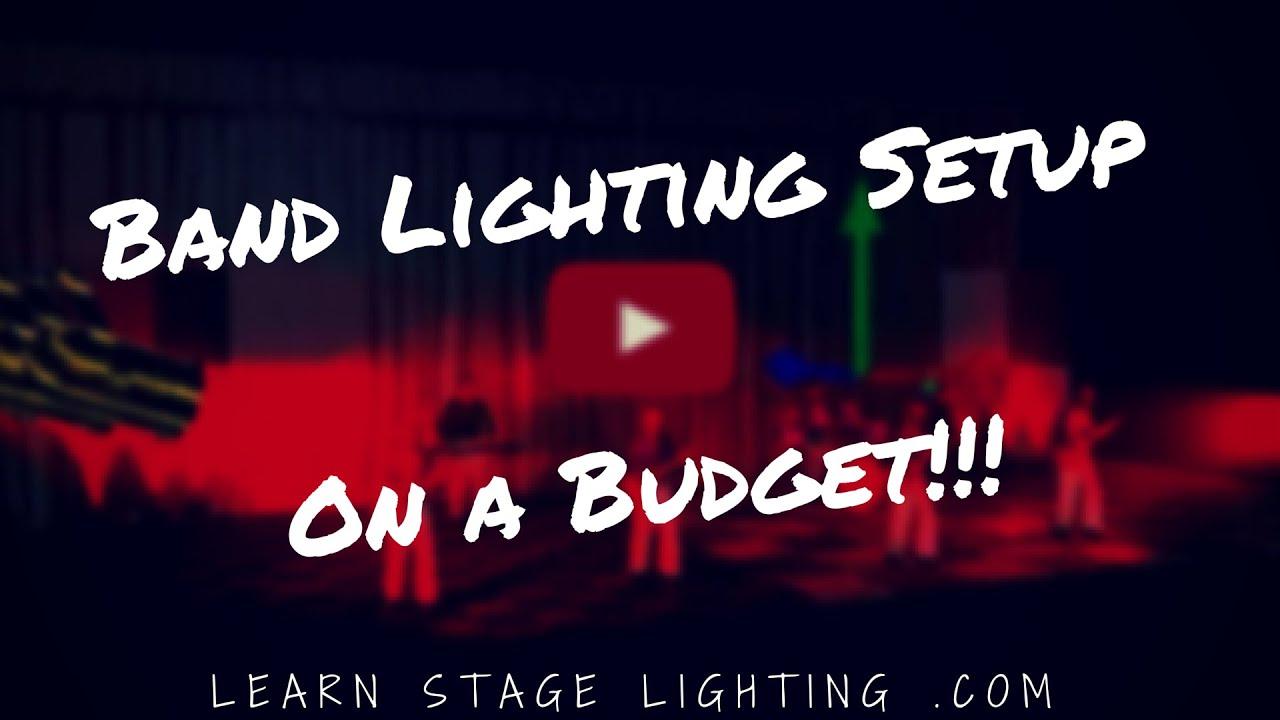 band lighting setup on a mid size budget