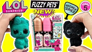 LOL Surprise Fuzzy Pets NEW LOL Pets For LOL Surprise Dolls LOL Makeover Series 5 LOL Dolls L O L