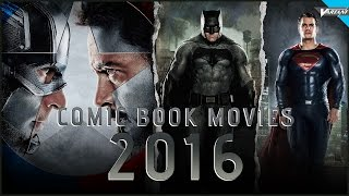 5 Most Anticipated Comic Book Movies Of 2016!