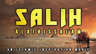 [BE013] Salih AS & The Nation Of Thamud