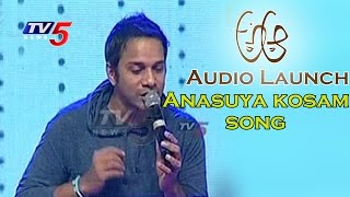 singer-karthik-roll-rida-sings-anasuya-kosam-song-nithin-samantha-trivikram-tv5-news