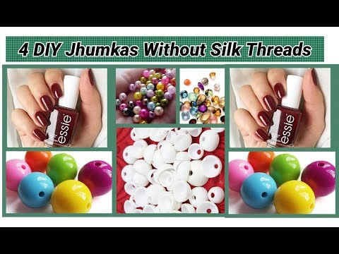 4 DIY Jhumkas Without Silk Threads making at home