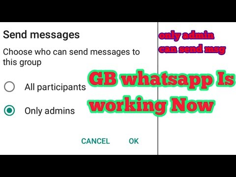GB whatsapp is working Now, only admin can send msg.