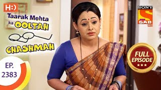 Taarak Mehta Ka Ooltah Chashmah - Ep 2383 - Full Episode - 17th January, 2018