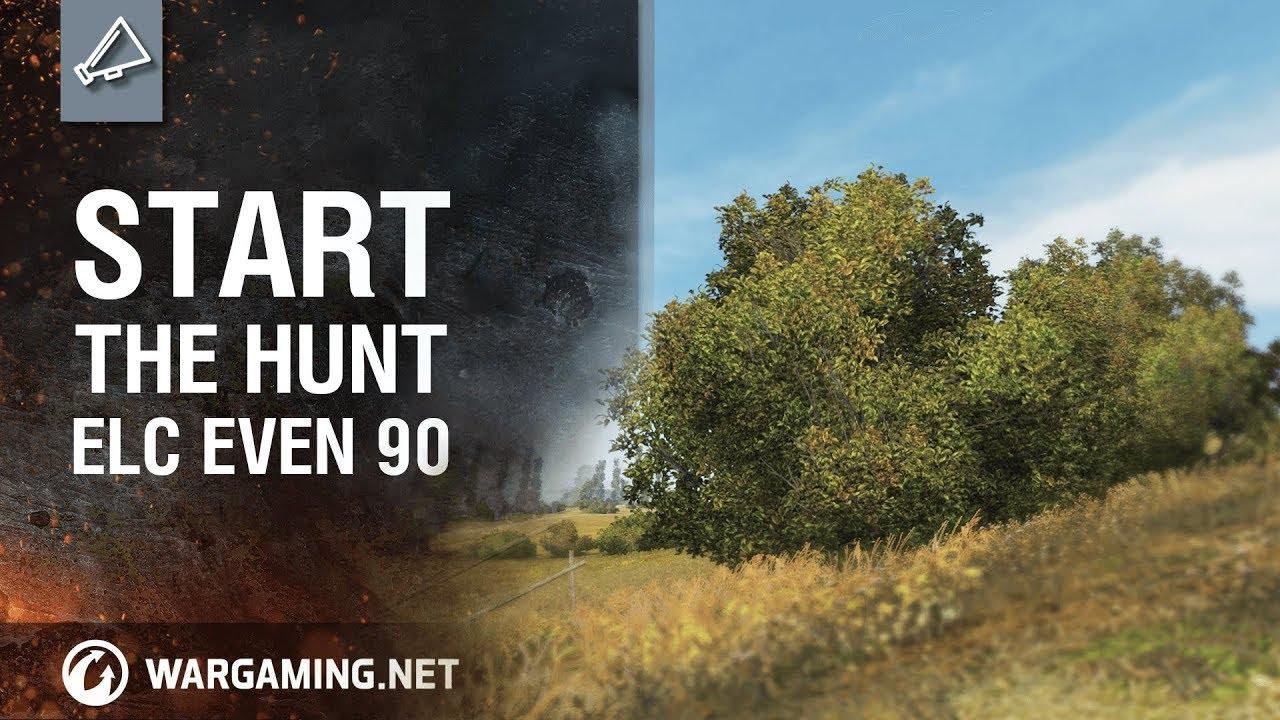 World of Tanks – Start the hunt – ELC EVEN 90