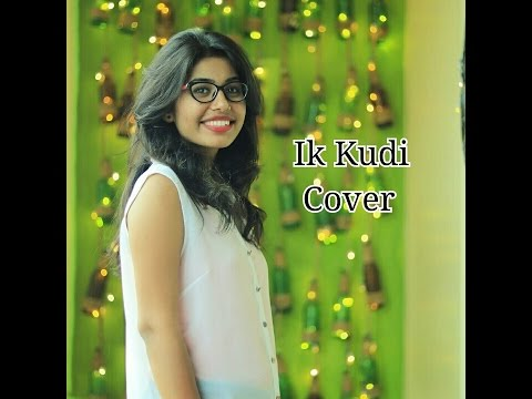 Ikk Kudi Female cover | Udta Punjab | Daljit dosanjh | Amit trivedi | Monika Raghuwanshi