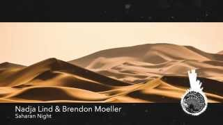 Nadja Lind & Brendon Moeller - Saharan Night [Techno]