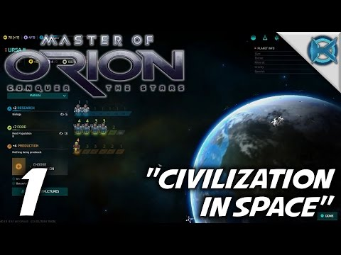"The NEW Master of Orion -Ep. 1- ""Civilization In Space"" -Let's Play Master of Orion Gameplay-(S1)"