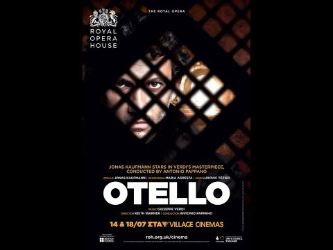 ROYAL OPERA HOUSE: OTELLO (στις 14/07 & 18/07) - TRAILER