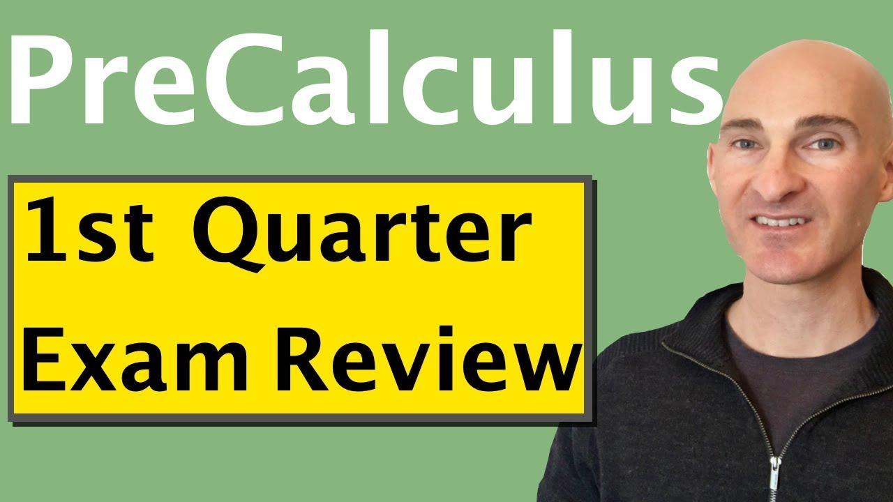 PreCalculus Final Exam Review First Quarter - YouTube
