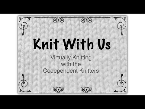 Knit With Us #2 - Travel Knitting and Q&A